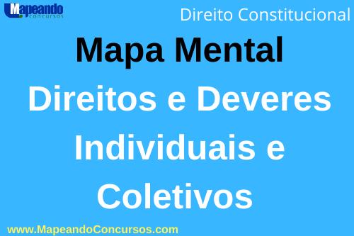 mapa mental sobre direitos e deveres individuais e coletivos – CF/88