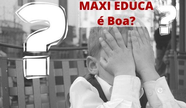 Apostila Maxi Educa é boa?